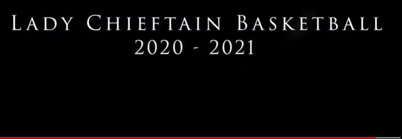 2020 Lady Chieftain Basketball